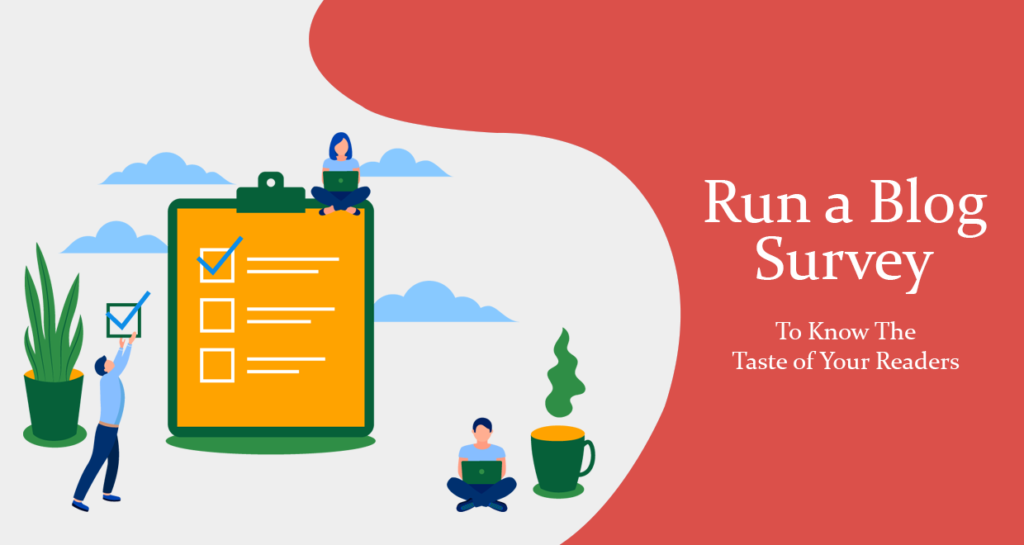 Run a Blog Survey to Know the Taste of Your Readers