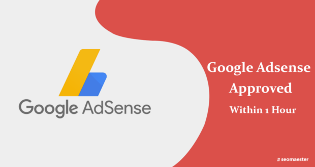 Google Adsense Account Approved Within 1 Hour