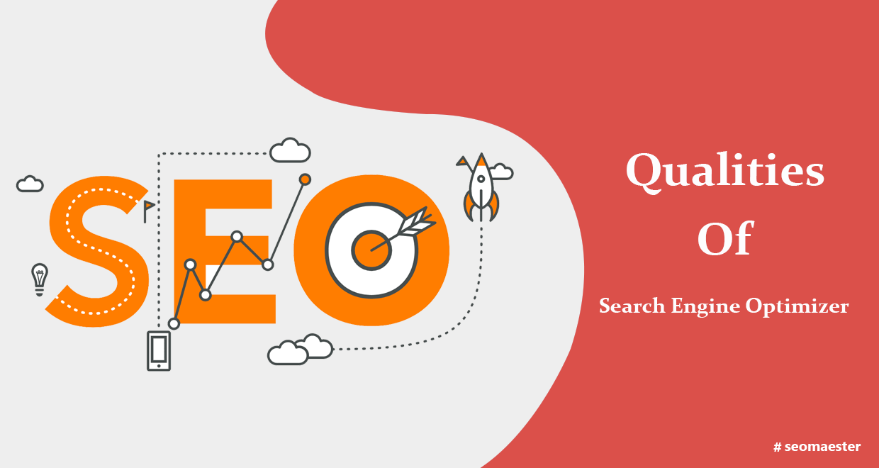 Qualities of Search Engine Optimizer