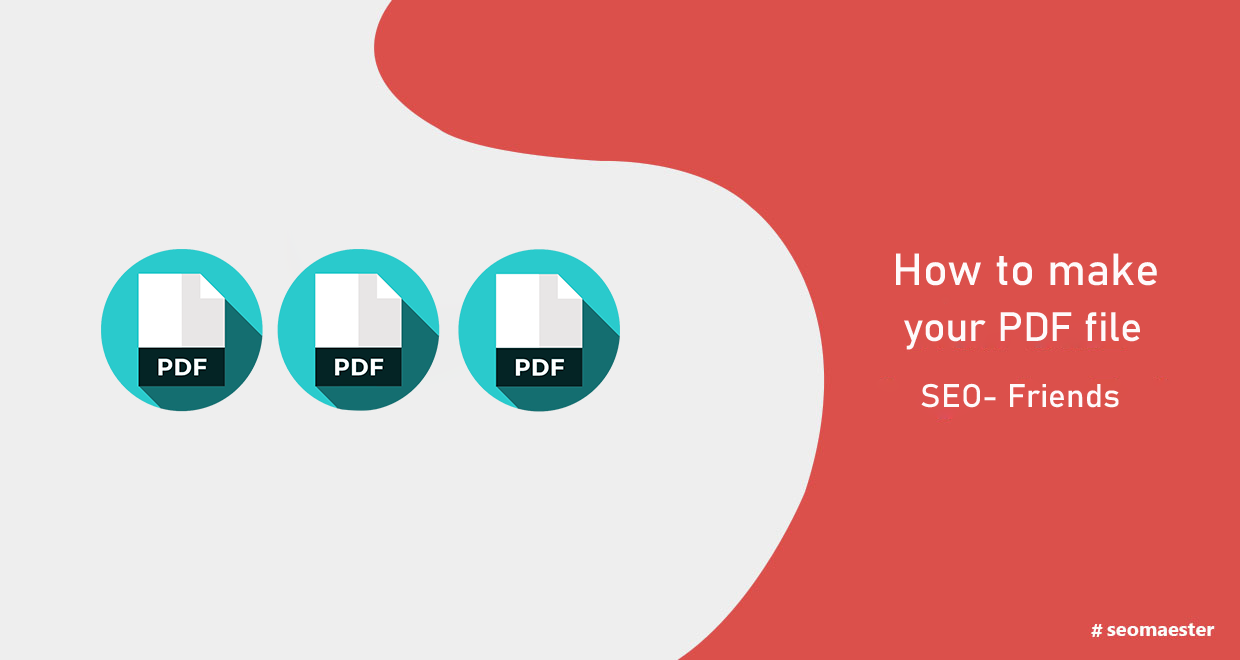 How to make your PDF files SEO-friendly?