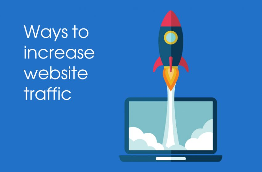 How to Increase Website Traffic – Qualify Your Visitors to Increase Website Traffic