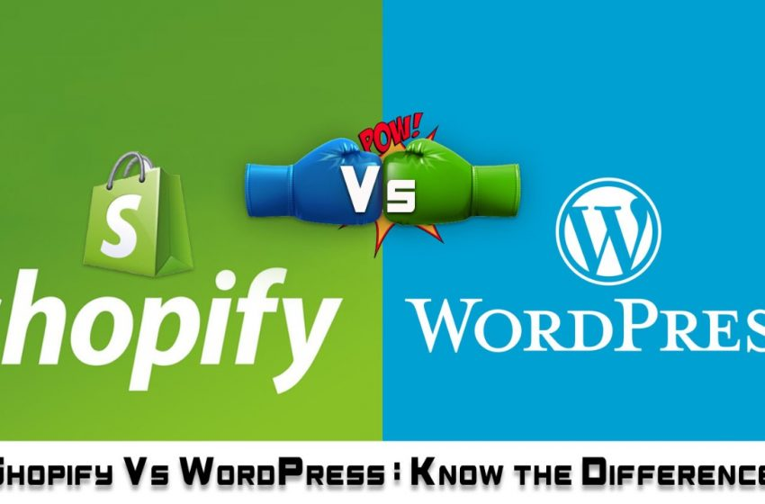 Shopify Vs. WordPress – The Real Deal