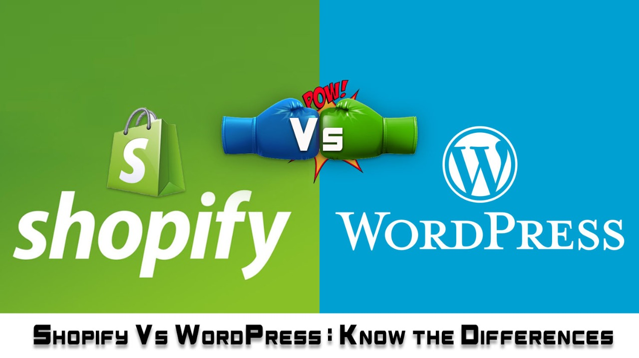 Shopify Vs WordPress - The Real Deal